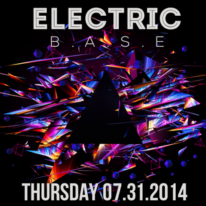 ELECTRIC B.A.S.E. Party 07.31.2014 at WISH BAR & LOUNGE