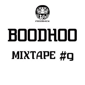 BOODHOO - MIXTAPE #9