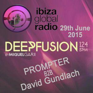 29-06-15 Prompter b2b david Gundlach @ IbizaGlobalRadio
