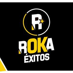 ROKA ÉXITOS 16 JULIO