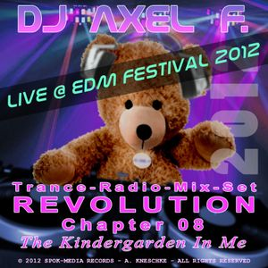 DJ Axel F. - Revolution (Chapter 08) (Live)