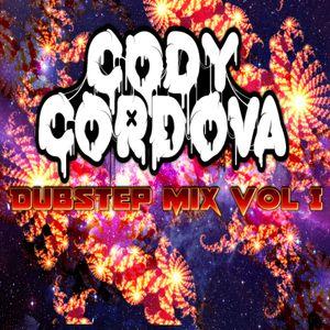 CODYCORDOVA Dubstep Mix Vol I