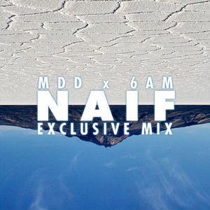 Dj Naïf - 6AM residency #1