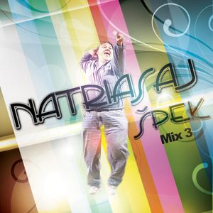 Natriasaj Spek Mix 3 /Energy Electro-House-Pop/