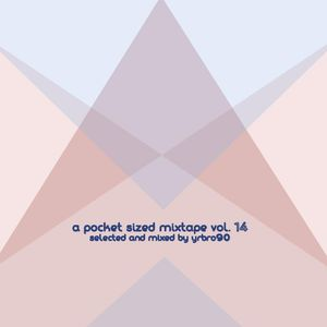 A Pocket Sized Mixtape Vol. 14: So So Modern