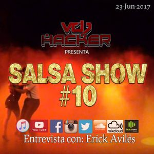 Salsashow 10 - Podcast Junio 2017 - Vdj Hacker