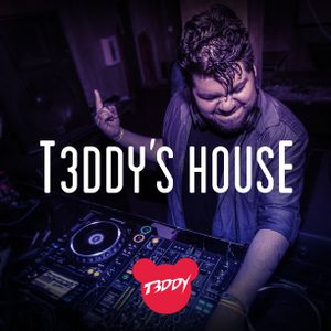 T3DDY'S HOUSE EP. 43 - JUN. 2017