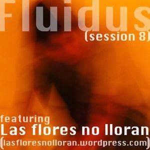 Fluidus (session 8)