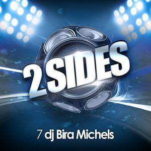 DJ Bira Michels - 2Sides