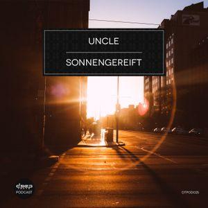 [dtpod025] Uncle - Sonnengereift