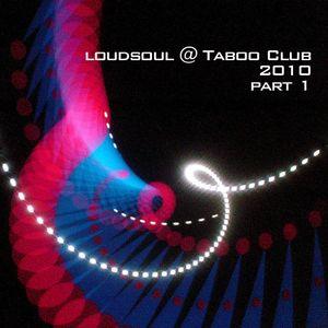 Loudsoul@Taboo Club 2010 p1