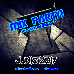 #MixParty by David Acevedo [Junio 2017]