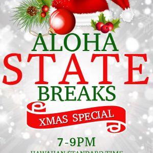 Aloha State Breaks - NSB Radio XMAS 2016 Special
