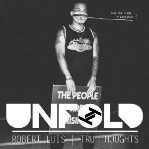 Tru Thoughts Presents Unfold 27.12.20 with Anderson Paak, Madison McFerrin, Sly5thAve