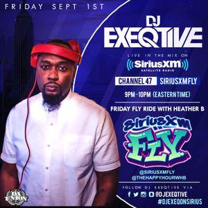DJ EXEQTIVE ON SIRIUSXM FLY #FRIDAYFLYRIDE MIX W/ HEATHER B