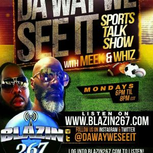 Da Way We See It Sports Talk 8 31 15