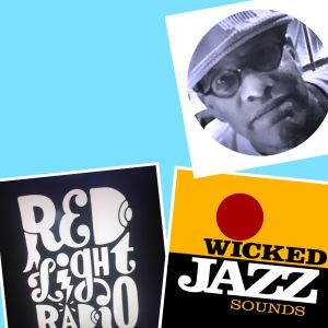 Wicked Jazz Sounds #120 @ Red Light Radio 20160802