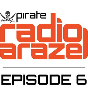 Pirate Radio Arazel - Episode 6