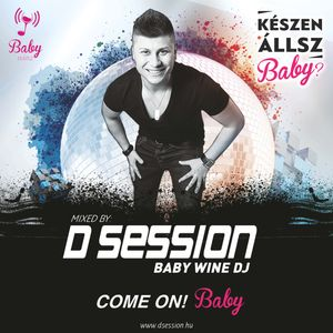 D Session - Come On Baby [www.dsession.hu]