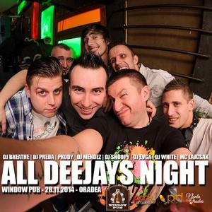 All Deejays Night @ Window Pub Oradea 28.11.2014
