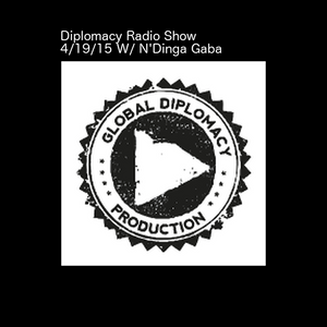 The Diplomacy Music Hour 04-19-15 Sundays 12-1pm (EST) on housestationradio.com