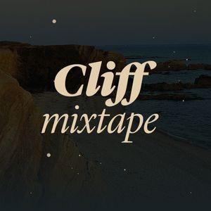 Cliff Mixtape #11