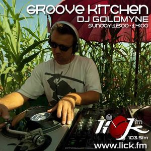 Groove Kitchen with DJ Goldmyne - 25th October 2015