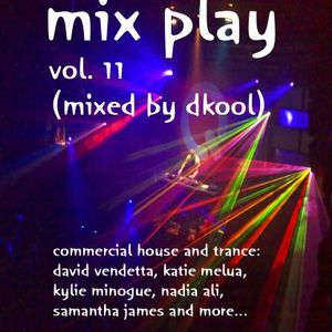 Mix Play Vol. 11 (Mixed By DKool)