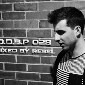 Digital Delight Barcelona Podcast 028 (Mixed by Rebel)