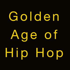 Old School Hip Hop - The Golden Age Mashup Podcast