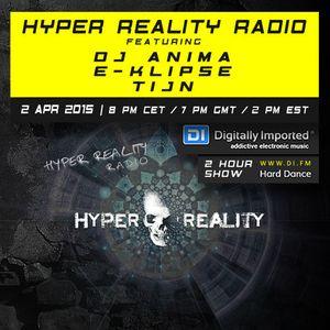 Hyper Reality Radio 008 - DJ Anima, E-Klipse & Tijn