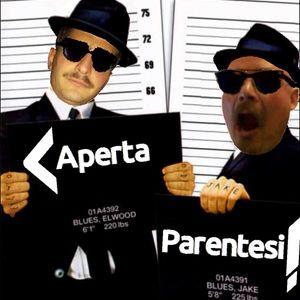 Aperta Parentesi Puntata 05 - La fuga dalla sfiga: fuggire dai poteri forti.