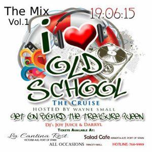 I LOVE OLD SCHOOL Vol.1 - DJ JOY JUICE