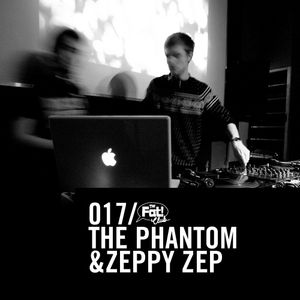 The Phantom & Zeppy Zep - The Fat! Club Mix 017