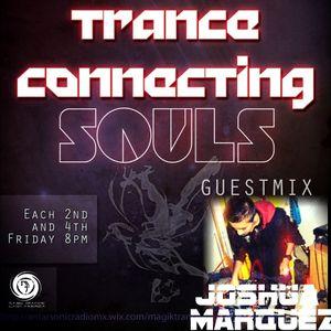 Trance Connecting Souls:Joshua Marquéz Guest Mix