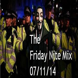 The Friday Nite Mix 07/11/14