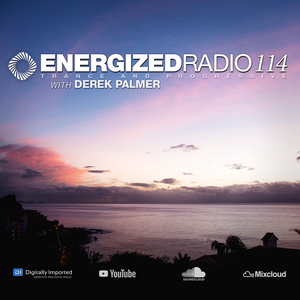 Energized Radio 114 with Derek Palmer [March 4 2021]