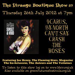 The Strange Boutique Show 87