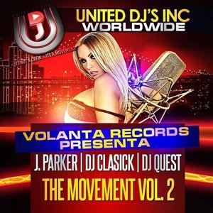 "UDJ Mixtape : ""The Movement"" Vol. 2 - with J Parker, DJ ClaSICK, DJ Quest"
