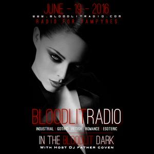 In The Bloodlit Dark! June-19-2016