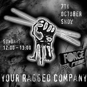 Your Ragged Company on Forge Radio 7th October 2012