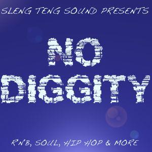 NO DIGGITY - RNB, SOUL, HIP HOP MIX by SLENG TENG SOUND