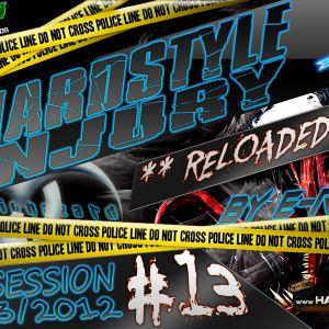 E Razer – Hardstyle Injury * Reloaded * Live #13 | 29/03/12
