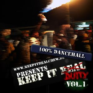 Keep it real Crew presents - Keep it dutty Vol 1 - 2010