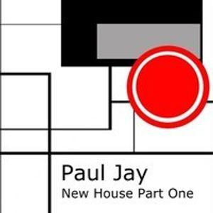 DJ Paul Jay, New House, Part One February 2014 Mix