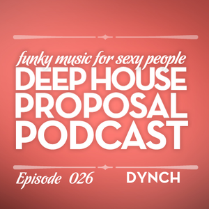 Deep House Proposal 026 by Dynch