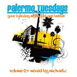 Palermo Tuesdays Vol. 2 mixed by Michael.C