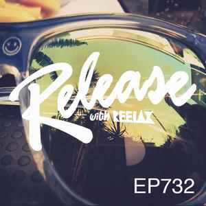 RELEASE with REELAX #732 #UNDERGROUNDPULSE #RELEASEOFTHEWEEK