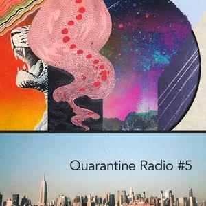 Quarantine Radio 5 (with Ellie Grassick)