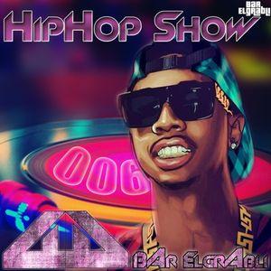 Bar Elgrabli - Hip-Hop Show 006